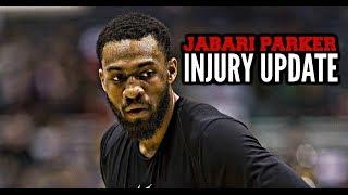 Jabari Parker Injury Update