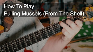 Pulling Mussels (From the Shell), Squeeze - Guitar Tutorial