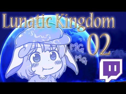 Legacy of Lunatic Kingdom [Twitch] ~ 2/3 Manzanita, tu eres genial!