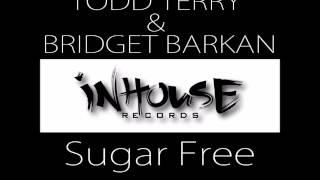 Todd Terry & Bridget Barkan - Suga Free (DJ E-Clypse Dub)