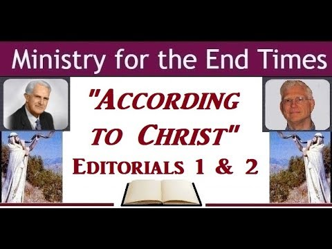 According To Christ Editorials 1 & 2 By T. Austin-Sparks