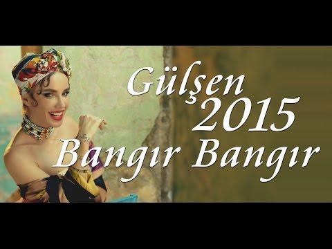 Gülşen Bangır Bangır Lyrics Turkish/English