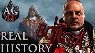 "Assassin's Creed: The Real History - ""Rodrigo Borgia"""