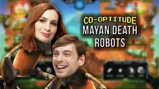 Let's Play Mayan Death Robots! (Co-Optitude w/ Ryon & Felicia Day)
