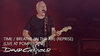 David Gilmour - Time/Breathe (Reprise) (Live At Pompeii)