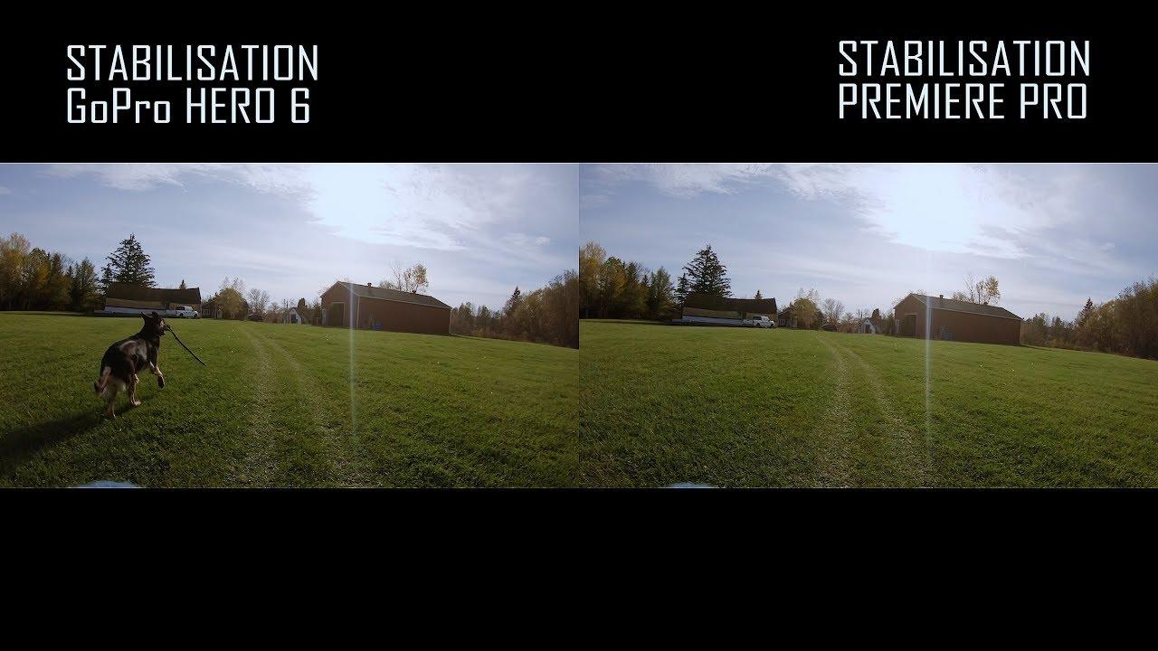 stabilisation de GoPro HERO 6 vs stabilisation premiere pro