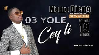 Yole Yole --- MOMO DIENG  (Cey Li)