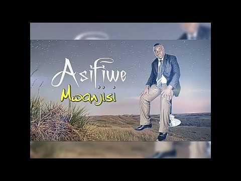 Album Mpya ya Asifiwe MWANJISI 2017