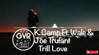 Play Trill Love (with Wale feat. Joe Trufant)
