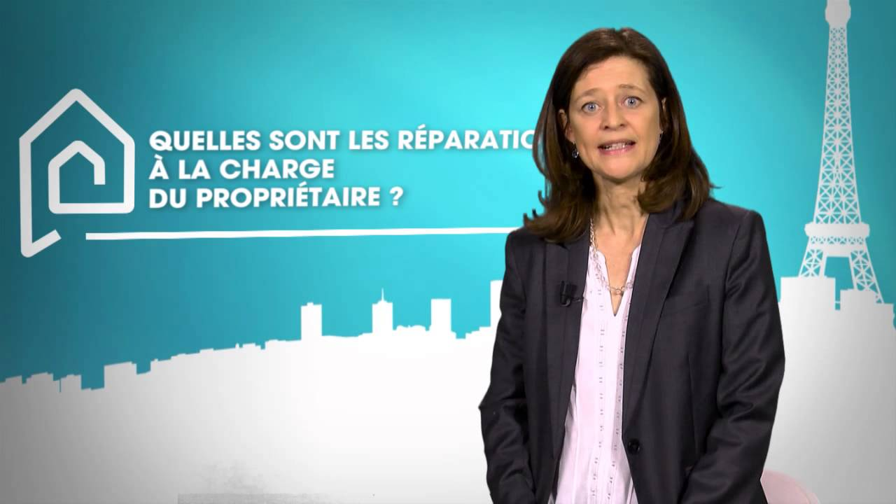 Quelles sont les r parations la charge du propri taire youtube - Reparation a la charge du proprietaire plomberie ...