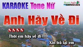 Anh Hãy Về Đi Karaoke | Tone Nữ - Nhạc Sống Thanh Ngân