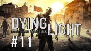 Dying Light - On Beş Kişiye Saldırdım - Bölüm 11