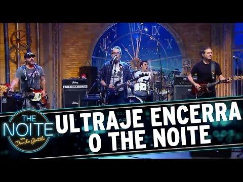 The Noite (09/05/16) - Ultraje a Rigor encerra o programa