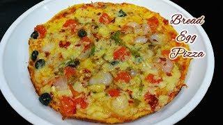 Bread Egg Pizza    Omelette Pizza Recipe