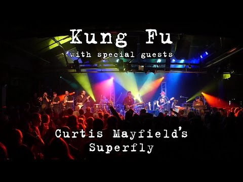 Kung Fu w/Alan Evans et al: Curtis Mayfield's Superfly [4K] 2015-12-18