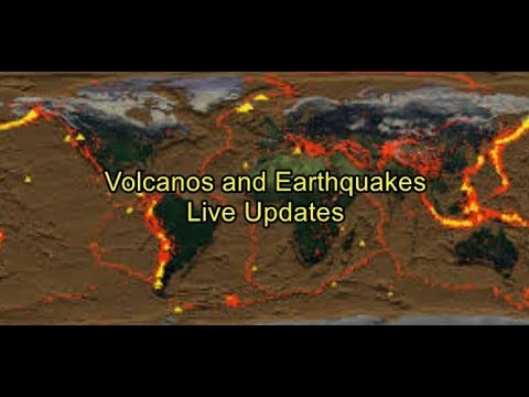 Earthquakes and Volcanoes Live Updates
