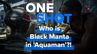 Who is Black Manta in Aquaman? - One Shot