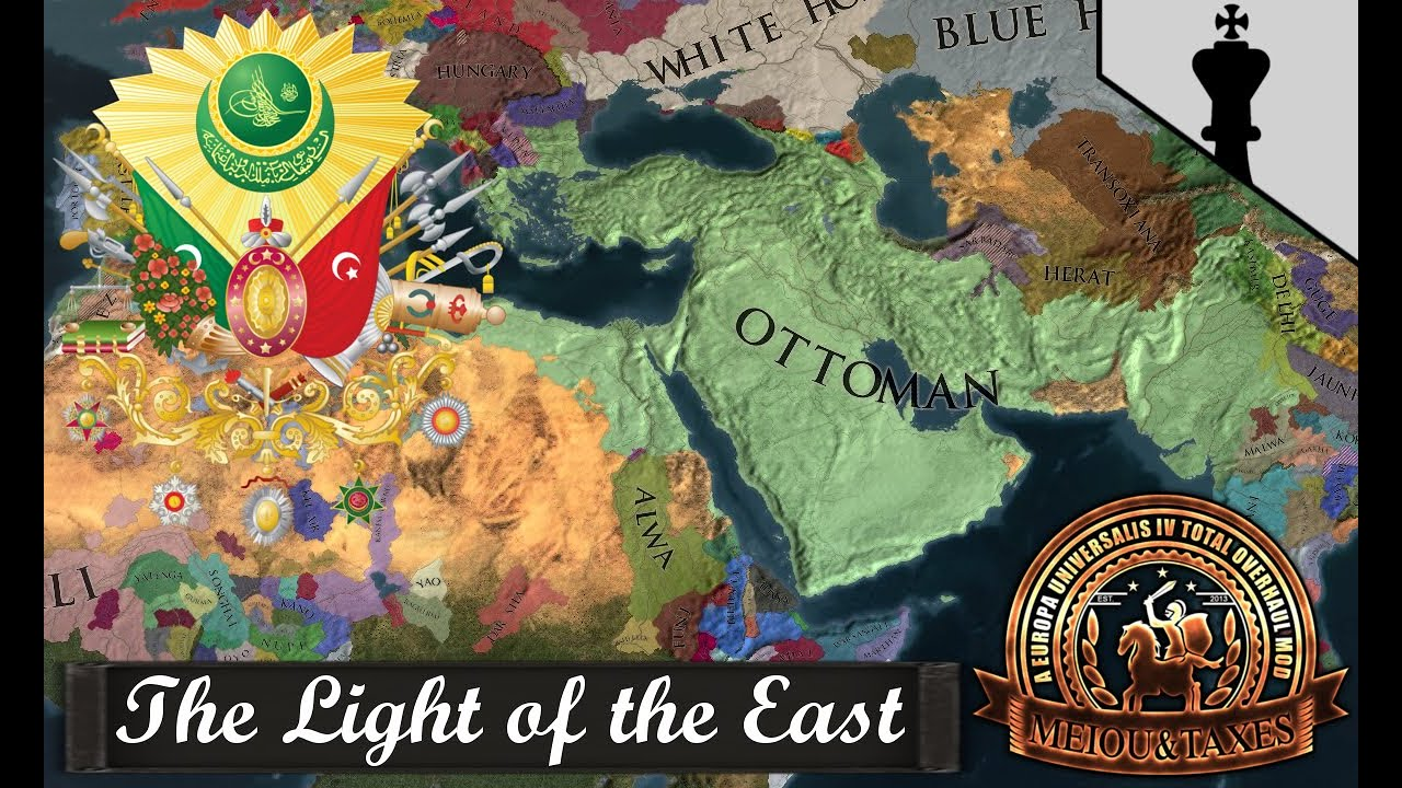 MEIOU and Taxes : The Light of the East - Part 7