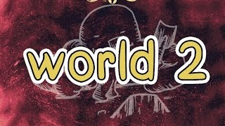 Click Here for World 2