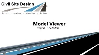 Civil Site Design - Model Viewer Import 3D Models