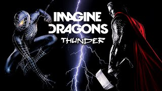 Thunder by Imagine Dragons • Thor and Spider-Man Edition.