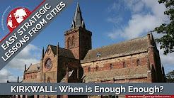 Easy Strategic Lessons from Cities: Kirkwall, Orkney Islands with Wolfgang Riebe