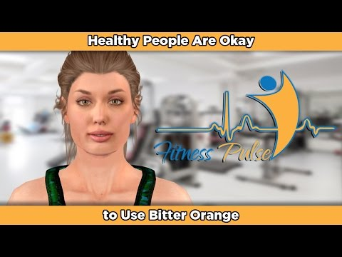 Healthy People Are Okay to Use Bitter Orange
