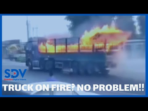 Shock as Heroic driver drives truck on fire for 4 kilometres before it explodes