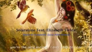 Solarstone Feat. Elizabeth Fields - Speak In Sympathy (Jussi Polet Remix)