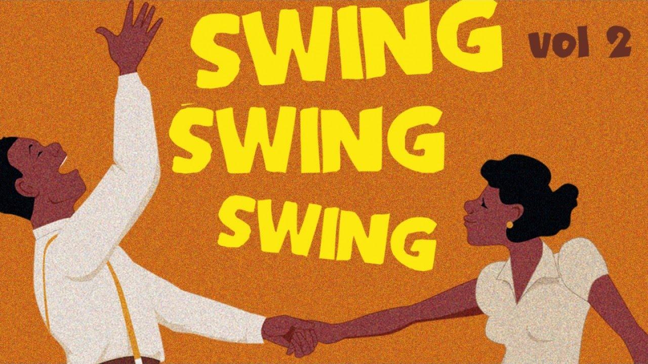 Swing Swing Swing 2 Best Of Swing Jazz Amp Blues Suite