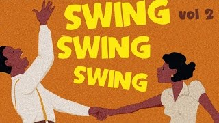 Baixar Swing Swing Swing! 2 - Best of Swing, Jazz & Blues Suite