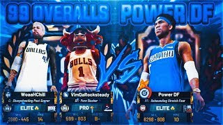 TWO 99 OVERALLS VS POWER DF! BEST OUT OF 3 SERIES - BEST BUILDS FACE OFF IN NBA 2K19 STAGE