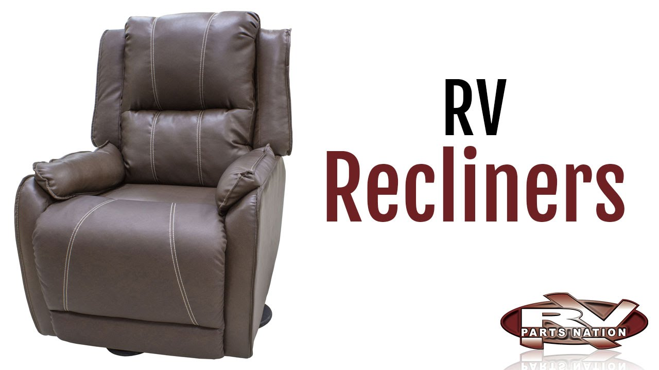 Rv Recliners Youtube