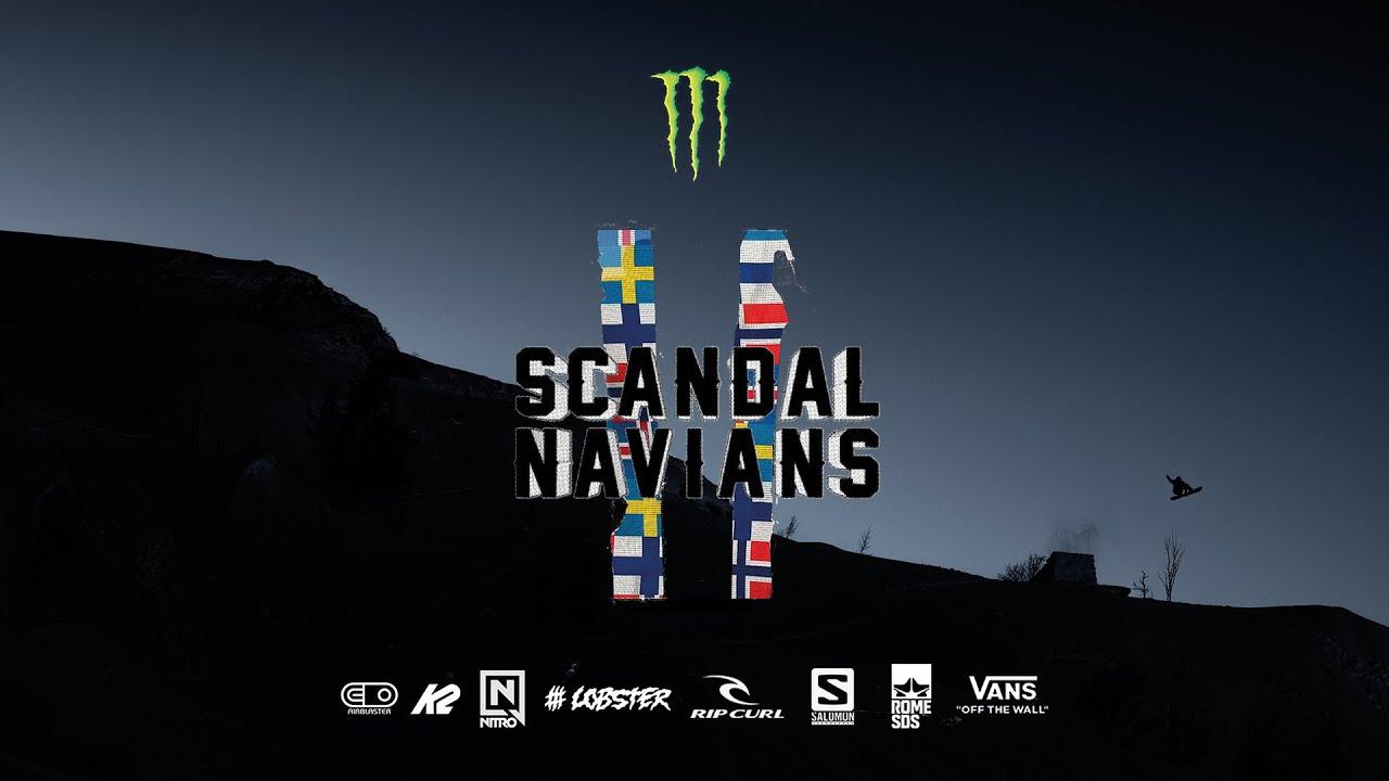 SCANDALNAVIANS TEASER MOVIE 2019 - Presented by Monster Energy