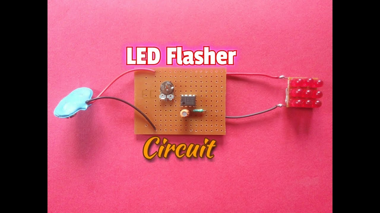 Simple LED Flasher Circuit Using 555 Timer IC..How To Make ...