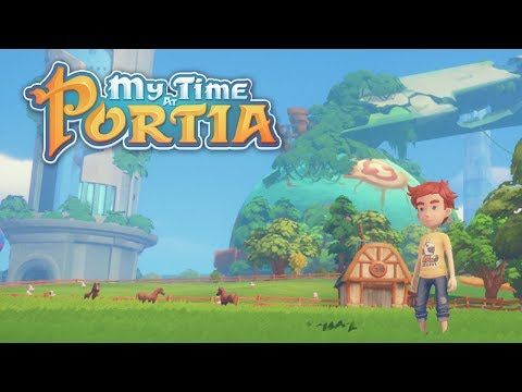 Playing My Time At Portia for the First Time (Streamed 1/30/18)