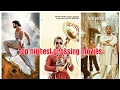 Top 10 highest grossing movies all time | 2017 | box office india