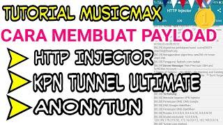 TUTORIAL MEMBUAT PAYLOAD SAWER MUSICMAX