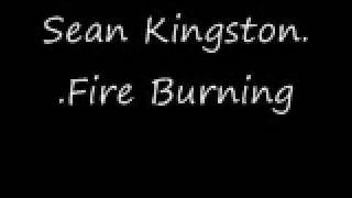 Sean Kingston - Fire Burning (with song download)