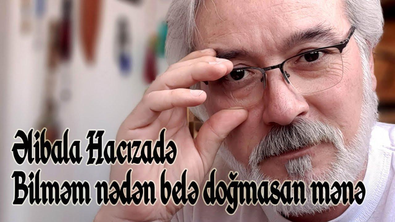 Əlibala Hacızadə - Bilməm nədən belə doğmasan mənə - Kamran M. YuniS