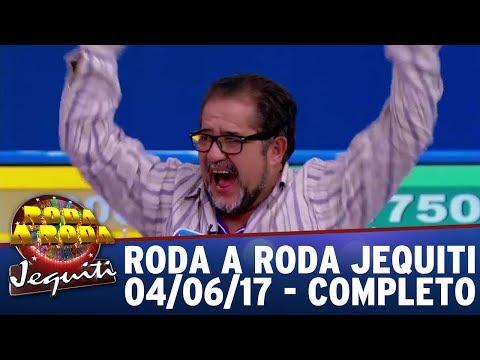 Roda A Roda Jequiti (04/06/17) - Completo