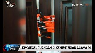 Download Video KPK Segel Ruangan di Kementerian Agama RI MP3 3GP MP4