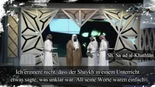 Sh. Sa'ad al-Khathlan | Erinnerungen an Sh. Ibn Baz