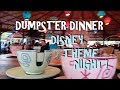 Dumpster Dinner!  Disney Theme Night ~ Keep the Vacation Magic Alive!