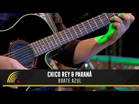 Chico Rey e Paraná - Boate Azul (Ao Vivo Vol. 1) - Oficial