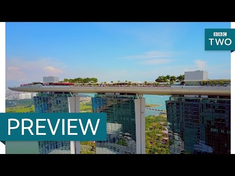 The Marina Bay Sands - Amazing Hotels: Life Beyond the Lobby: Episode 1 Preview - BBC Two