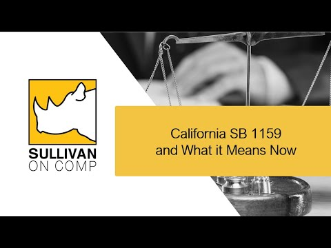 Part 16: COVID-19 Update - SB 1159 And What It Means Now