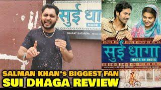 Salman Khan's Biggest Fan REVIEW on Sui Dhaga   Varun Dhawan, Anushka Sharma   Honest Public Review