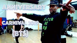 Anniversary Carnival 2019 (BTS) - JR Taylor Choreography