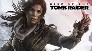 Rise of the Tomb Raider (The Movie)